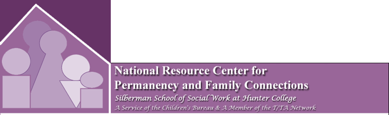 The National Resource Center for Permanency and Family Connections at Hunter College