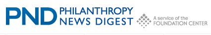 Philanthropy News Digest